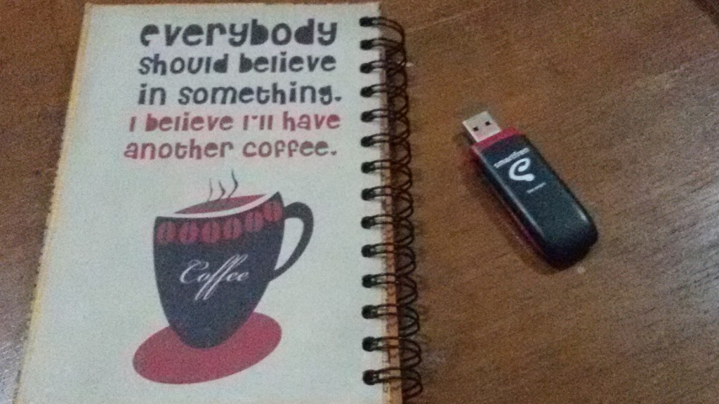 I believe in coffee and Smartfren ;)
